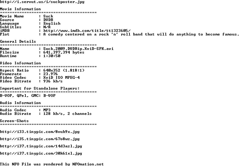 http://nfomation.net/nfo.white/1282605916.Suck.2009.DVDRip.XviD-SPK.nfo.png